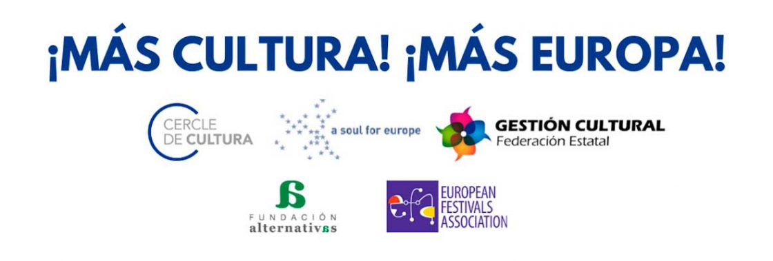 """¡Más Cultura, Más Europa! Más cultura en el relanzamiento del proyecto de la Unión Europea"""""""