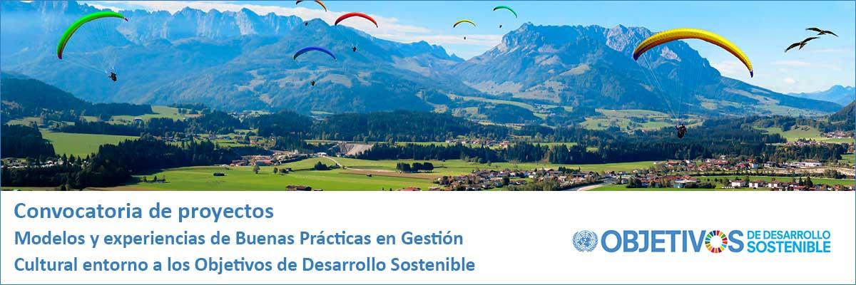 Convocatoria de proyectos | Modelos y experiencias de Buenas Prácticas en Gestión Cultural entorno a los Objetivos de Desarrollo Sostenible
